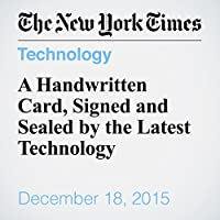 A Handwritten Card, Signed and Sealed by the Latest Technology's image