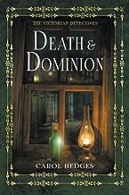 Death & Dominion (The Victorian Detectives)