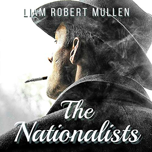 The Nationalists audiobook cover art