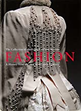 Fashion: A History From the 18th to the 20th Century the Collection of the Kyoto Costume Institute Hardcover 2012