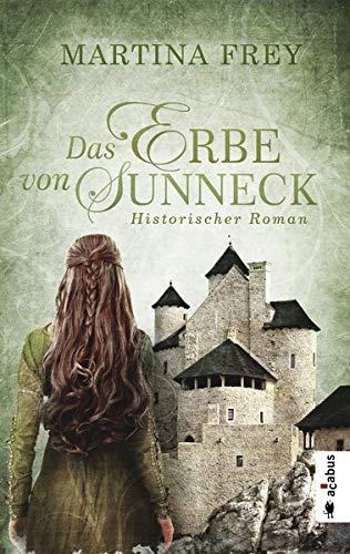 Das Erbe von Sunneck. Band 2: Historischer Roman (Die Schwestern von Sunneck)
