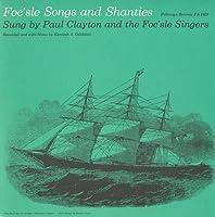 Foc'sle Songs & Shanties