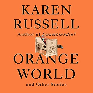 Orange World and Other Stories audiobook cover art