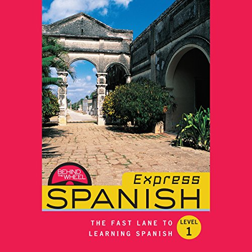Behind the Wheel Express - Spanish 1 audiobook cover art