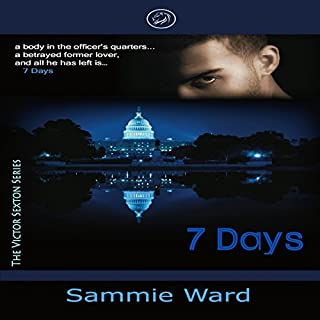 7 Days     The Victor Sexton Series              By:                                                                                                                                 Sammie Ward                               Narrated by:                                                                                                                                 Brian McKiernan                      Length: 8 hrs and 11 mins     1 rating     Overall 4.0