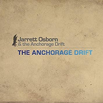 The Anchorage Drift