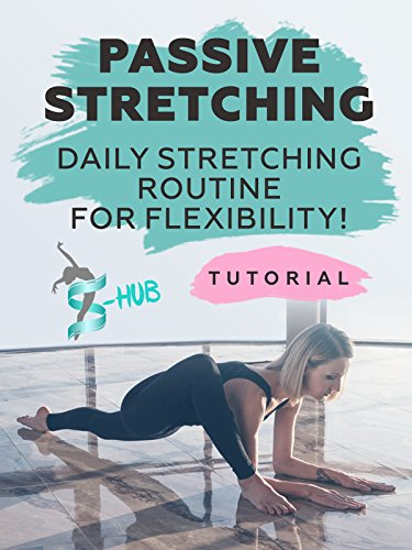 Passive stretching. Daily stretching routine for flexibility! [OV]