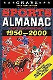 Grays Sports Almanac: Complete Sports Statistics 1951-2000 [Biff's Dollar Edition - LIMITED TO 1,000 PRINT RUN]