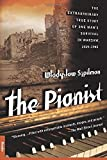 Pianist, The (The Pianist: the Extraordinary True Story of One Man's Survival in Warsaw)