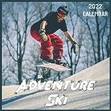 Adventure Ski Calendar 2022: 2021-2022 Adventure Ski Weekly & Monthly Planner   2-Year Pocket Calendar   19 Months   Organizer   Agenda   Appointment   For Adventure Ski Lovers