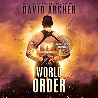 World Order - A Noah Wolf Thriller cover art