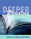 Deeper Reading by Gallagher, Kelly published by Stenhouse Publishers (2004)