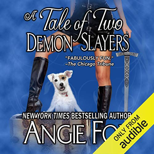 A Tale of Two Demon Slayers Audiobook By Angie Fox cover art
