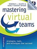 Mastering Virtual Teams: Strategies, Tools, and Techniques That Succeed (Jossey Bass Business & Management Series)