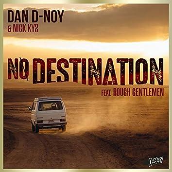 No Destination
