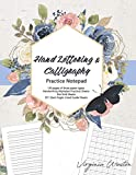Hand Lettering and Calligraphy Practice Notepad: 150 pages of three paper types: Handwriting (Alphabet Practice) Sheets, Dot Grid Sheets 55°, Slant Angle, and Lined Guide Sheets