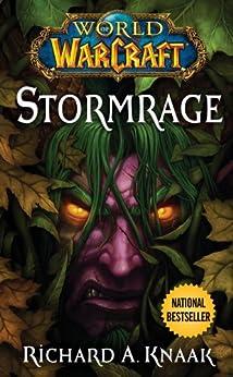World of Warcraft: Stormrage by [Richard A. Knaak]