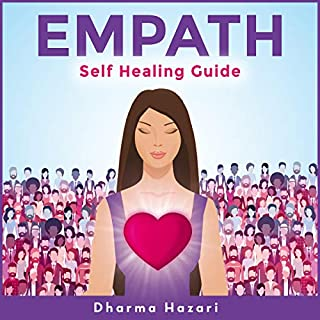 Empath: Emotional Self Healing for the Highly Sensitive Person audiobook cover art