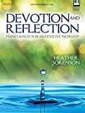 Devotion and Reflection: Piano Solos for Meditative Worship