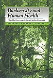 Biodiversity and Human Health