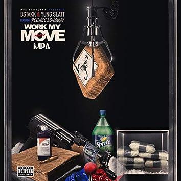 Work My Move (Remix) [feat. Yung Slatt & Peewee Longway]