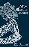 Fifty Shades Darker by James, E L ( 2012 ) [Hardcover] by - 01/01/2010
