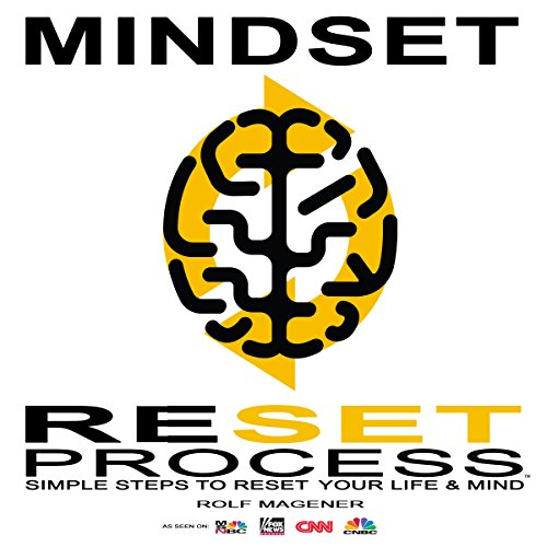 Mindset Reset Process: Simple Steps to a Better Life and Mindset audiobook cover art