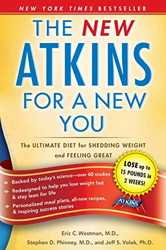 New Atkins for a New You: The Ultimate Diet for Shedding Weight and Feeling Great. 1
