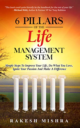 6 Pillars Of The Life Management System by Rakesh Mishra ebook deal