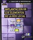 Implantación de los elementos de la red local (MF0220_2) (Certific. Profesionalidad)