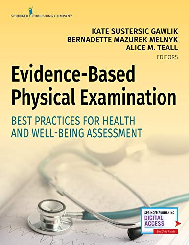 Evidence-Based Physical Examination: Best Practices for Health & Well-Being Assessment (Paperback) – Comprehensive Book for Teaching Physical and Health Assessment Techniques