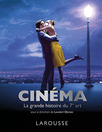 Cinéma - La grande histoire du 7ème art