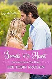 Secrets of the Heart: A Sweet Reunion Romance (Romance from the Heart Book 1)