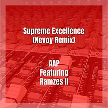 Supreme Excellence (Nevoy Remix)