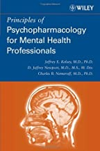 By Jeffrey E. Kelsey - Principles Of Psychopharmacology For Mental Health Professionals: 1st (first) Edition