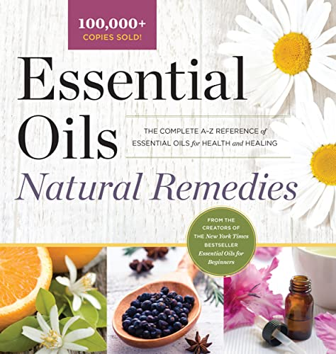 Compare Textbook Prices for Essential Oils Natural Remedies: The Complete A-Z Reference of Essential Oils for Health and Healing  ISBN 9781638788454 by Althea Press