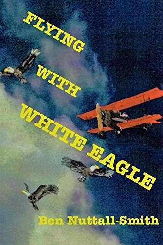 Flying With White Eagle (English Edition)