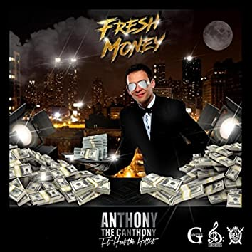 Fresh Money (feat. Heat the Hottest)