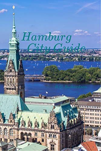 Hamburg City Guide: English German French (Europe Travel Series Book 88) (English Edition)