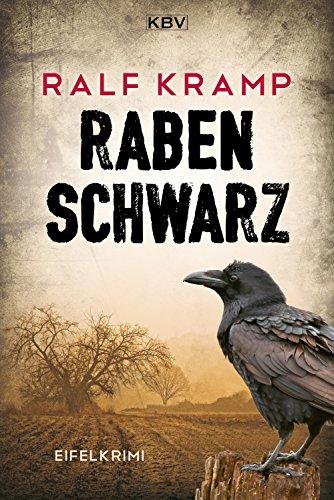 Rabenschwarz: Kriminalroman aus der Eifel (Herbie Feldmann 2)