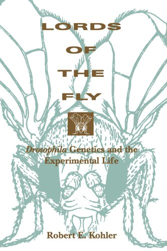 Lords of the Fly: Drosophila Genetics and the Experimental Life