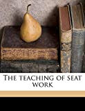 The Teaching of Seat Work