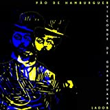 Pão de Hamburguer: Visconde de Guarapuava (Lado B) [Explicit]
