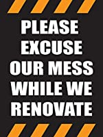 Please Excuse Our Mess while We Renovate Store ビジネス小売プロモーションサイン 18インチ x 24インチ フルカラー 5パック