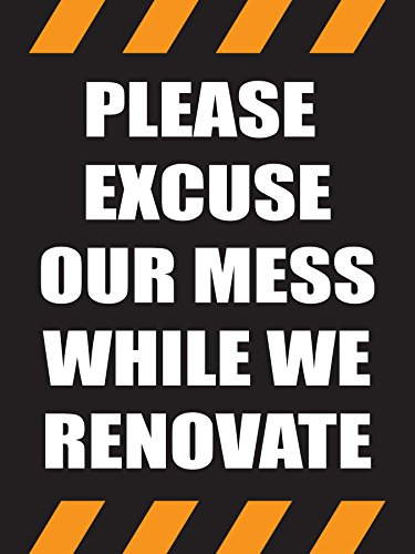Please Excuse Our Mess While We Renovate Store Business Retail Promotion Signs, 18'x24', Full Color, 5 Pack