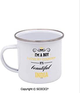 SCOCICI Unique Design Print Enamel Cup I Am A Boy I Love My Country It Is Beautiful India Coffee Mug Stainless Steel Enamel Tea Cup White 12 oz
