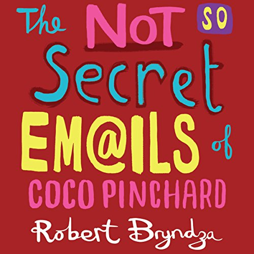 The Not So Secret Emails of Coco Pinchard audiobook cover art