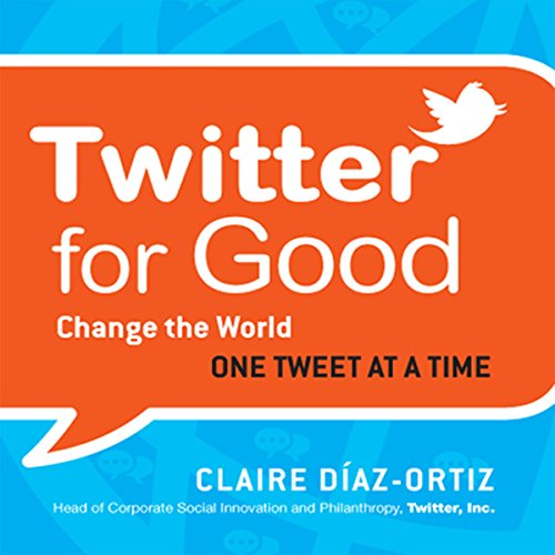 Twitter for Good audiobook cover art