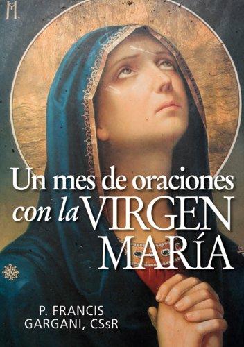Un mes de oraciones con la Virgen María