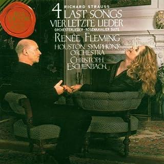 Ren e Fleming - Richard Strauss: 4 Last Songs / Eschenbach